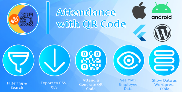 Attendance with QR code – Flutter (Android & IOS) + Plugin WordPress