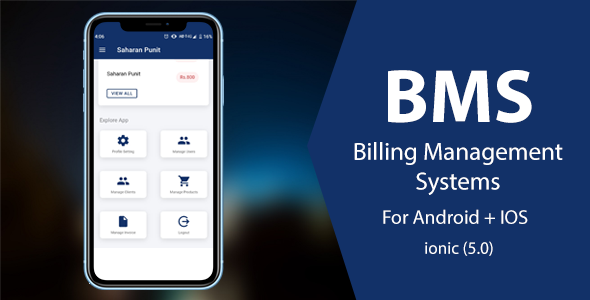 BMS : Billing Management System, Ionic 5 Android + IOS Ready to use app