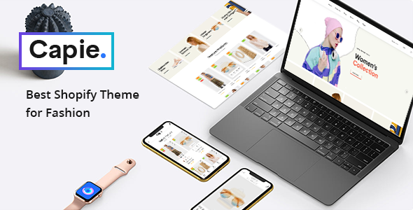 Capie – Fashion Shopify Theme – Mobile Optimized Sections Builder