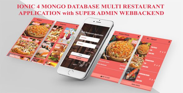 MULTI-RESTAURANT IONIC 5 MONGO-DB SYSTEM/Customer App, Super Admin&Each Res Manager App &Webbackend/