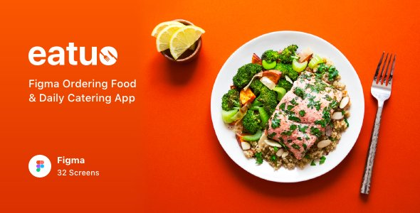 Eatuo – Figma Ordering Food & Daily Catering App