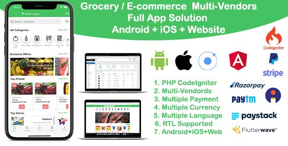 grocery / delivery services / ecommerce multi vendors(Android + iOS + Website) ionic 5 / CodeIgniter