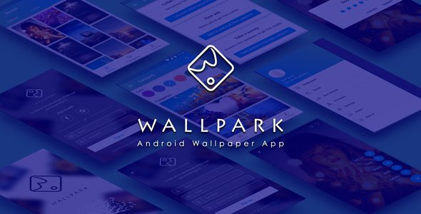Wallpark – An android HD Wallpaper app with admin panel